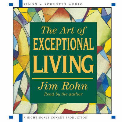 The Art of Exceptional Living by Jim Rohn image