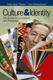Culture and Identity: Life Stories for Counselors and Therapists by Anita Jones Thomas image