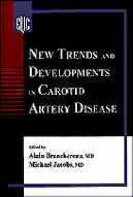 New Trends and Developments in Carotid Artery Disease image
