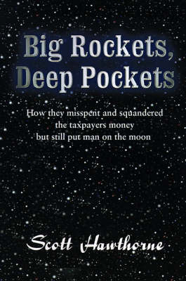 Big Rockets, Deep Pockets by Scott Hawthorne image