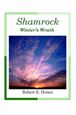 Shamrock: Winter's Wrath by Robert K Honea image