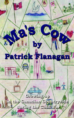 Ma's Cow by Patrick Flanagan