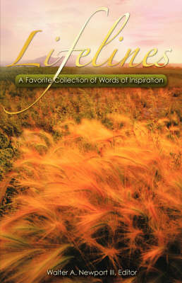 Lifelines by III Walter A. Newport