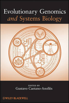 Evolutionary Genomics and Systems Biology by Gustavo Caetano-Anolles