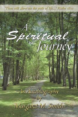 A Spiritual Journey by Margaret M. Smith