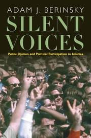 Silent Voices by Adam J. Berinsky
