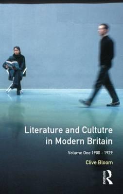 Literature and Culture in Modern Britain Vol I