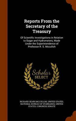 Reports from the Secretary of the Treasury by Richard Sears McCulloh image