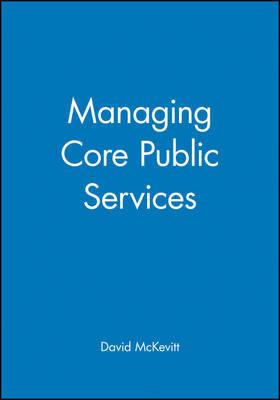 Managing Core Public Services by David McKevitt image
