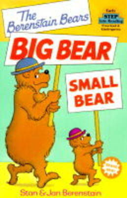 The Berenstain Bears Big Bear, Small Bear by Stan Berenstain image