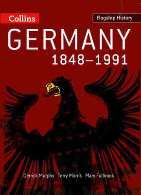 Germany 1848-1991 by Derrick Murphy