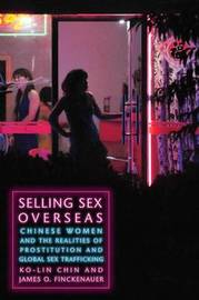 Selling Sex Overseas by Ko-lin Chin