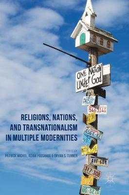 Religions, Nations, and Transnationalism in Multiple Modernities image