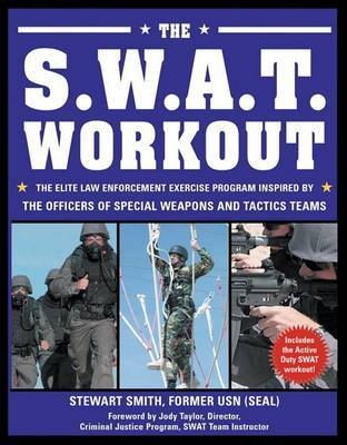 The S W A T Workout by Stewart Smith