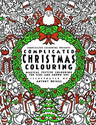 Complicated Christmas - Colouring Book by Complicated Colouring