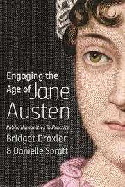 Engaging the Age of Jane Austen by Danielle Spratt