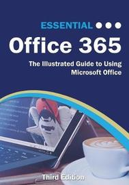 Essential Office 365 Third Edition by Kevin Wilson