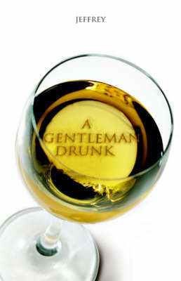 A Gentlemen Drunk by Jeffrey Taylor image