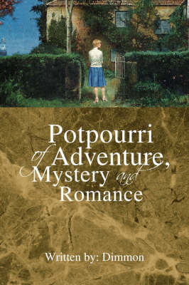 Potpourri of Adventure, Mystery and Romance by Dimmon image