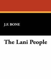 The Lani People by J.F. Bone image