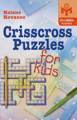 Crisscross Puzzles for Kids: An Official Mensa Puzzle Book by Helene Hovanec image
