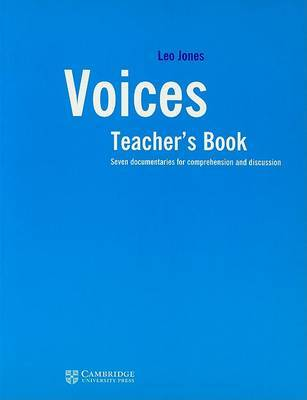 Voices Teacher's Book: Seven Documentaries for Comprehension and Discussion: Teacher's Book by Leo Jones image