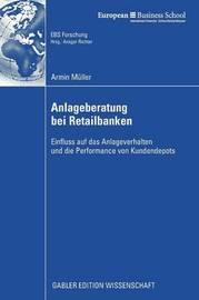 Anlageberatung Bei Retailbanken by Armin Muller