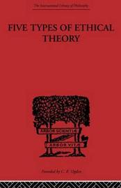 Five Types of Ethical Theory by C.D. Broad