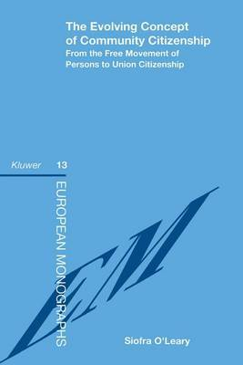 The Evolving Concept of Community Citizenship by Sandiacute O'Leary