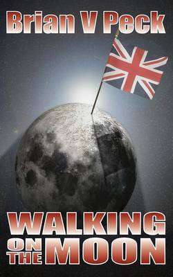 Walking on the Moon by Brian V. Peck image