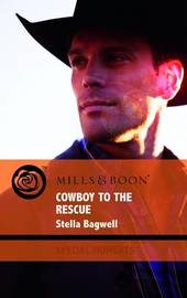 Cowboy to the Rescue by Stella Bagwell image