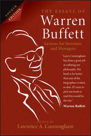 The Essays of Warren Buffett by Lawrence A Cunningham