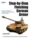 Step-By-Step Finishing German Armor by Glenn Bartolotti