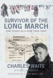 Survivor of the Long March by Charles Waite