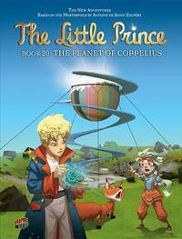 The Little Prince Book 20: The Planet Of Coppelius by Zanovello Augusto