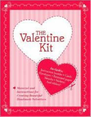The Valentine Kit by Carey Jones