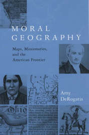 Moral Geography by Amy DeRogatis
