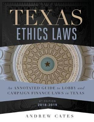 Texas Ethics Laws by Andrew Cates