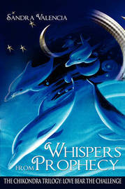 Whispers from Prophecy by Sandra Valencia image