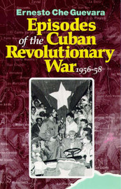 Episodes of the Cuban Revolutionary War, 1956-58 by Che Guevara image