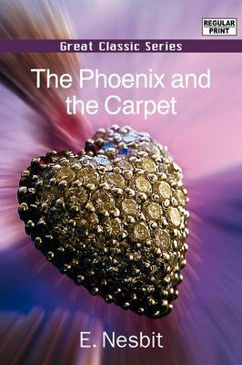 The Phoenix and the Carpet by E Nesbit image