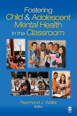 Fostering Child and Adolescent Mental Health in the Classroom image