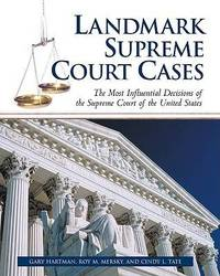 Landmark Supreme Court Cases by Gary Hartman