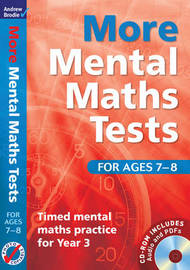 More Mental Maths Tests for Ages 7-8: Timed Mental Maths Practice for Year 3 by Andrew Brodie image