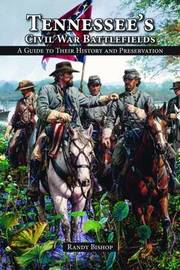 Tennessee's Civil War Battlefields by Randy Bishop image
