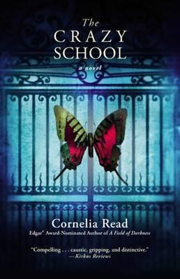 The Crazy School by Cornelia Read image