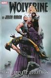 Wolverine By Jason Aaron: The Complete Collection Volume 3 by Jason Aaron