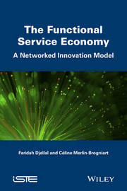 The Functional Service Economy by Faridah Djellal
