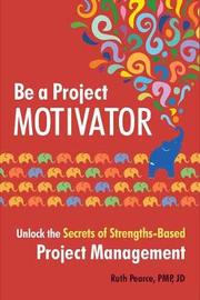 Be a Project Motivator by Ruth Pearce image
