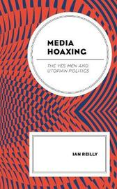 Media Hoaxing by Ian Reilly image